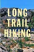 LONG TRAIL HIKING / ロングトレイルを歩くために