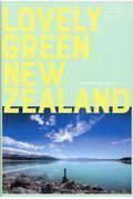 LOVELY GREEN NEWZEALAND / 未来の国を旅するガイドブック