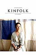 KINFOLK volume ONE / JAPAN EDITION